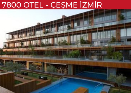 7800-Otel-Çeşme-İzmir